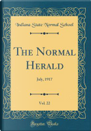 The Normal Herald, Vol. 22 by Indiana State Normal School
