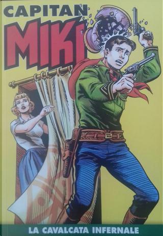Capitan Miki n. 116 by Bertrand Charlas, Davide Castellazzi