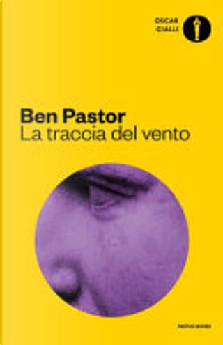 La traccia del vento by Ben Pastor