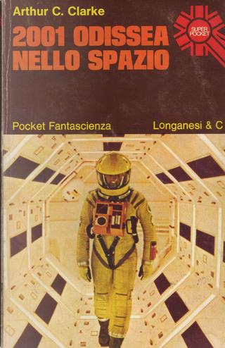 2001 Odissea nello spazio by Arthur C. Clarke
