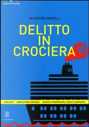 Delitto in crociera by Valentina Mapelli