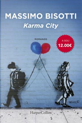 Karma city by Massimo Bisotti