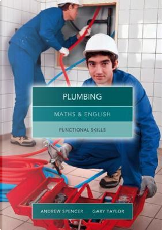 Maths and English for Plumbing by Gary Taylor