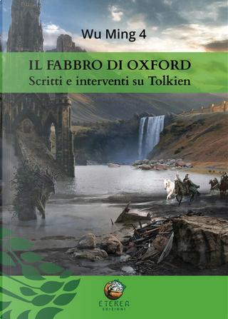 Il fabbro di Oxford by Wu Ming 4