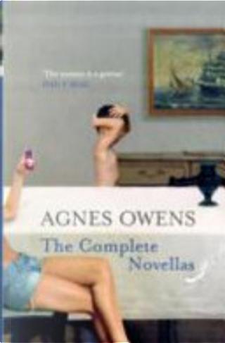 Agnes Owens by Agnes Owens