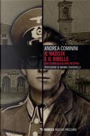 Il nazista e il ribelle by Andrea Cominini