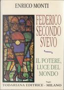 Federico II svevo by Enrico Monti