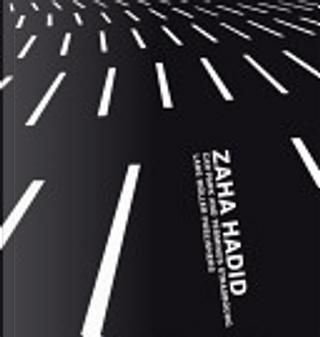 Zaha Hadid by Zaha Hadid