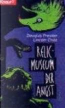 Das Relikt by Douglas Preston, Lincoln Child