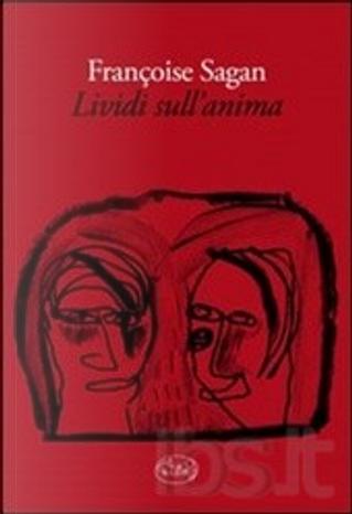 Lividi sull'anima by Francoise Sagan