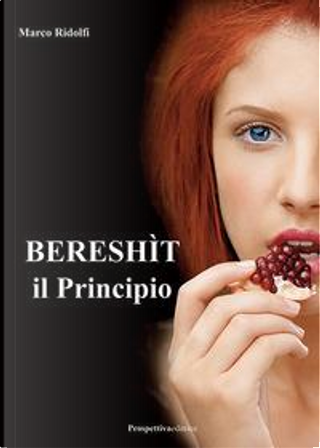 Bereshìt, il principio by Marco Ridolfi