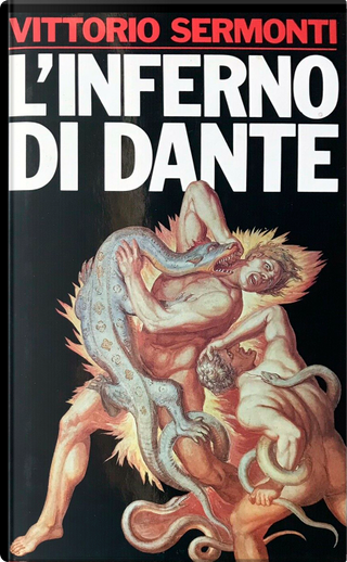 L'Inferno di Dante by Vittorio Sermonti