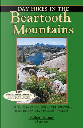 Day Hikes in the Beartooth Mountains by Robert Stone