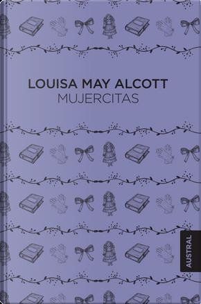 Mujercitas by Louisa May Alcott