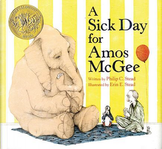 A Sick Day for Amos Mcgee by Philip C. Stead