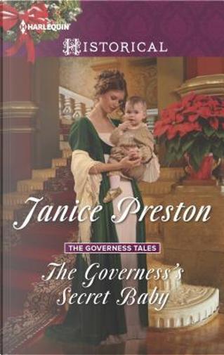 The Governess's Secret Baby by Janice Preston