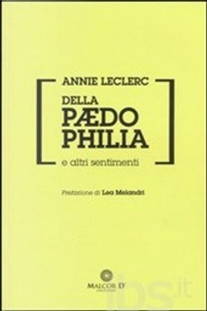 Della paedophilia e altri sentimenti by Annie Leclerc