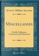 Miscellanies by Francis William Newman