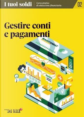I tuoi soldi - Corso pratico di educazione finanziaria - vol. 2 by Debora Rosciani