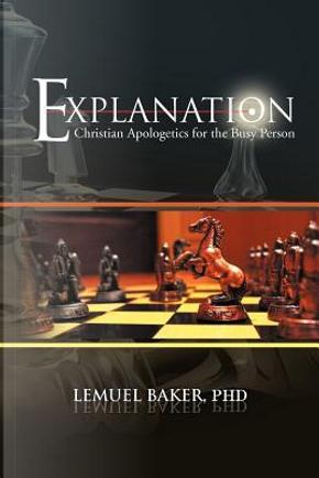 Explanation by Lemuel Baker