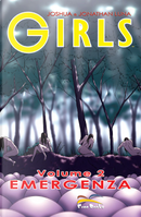 Girls vol. 2: Emergenza by Jonathan Luna, Joshua Luna