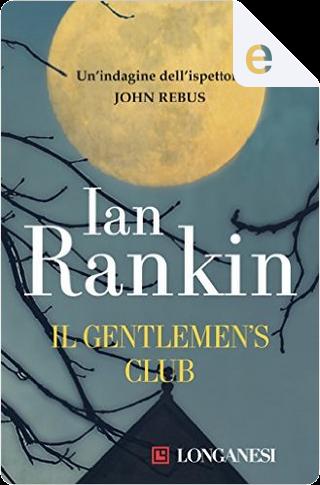 Il Gentlemen's Club by Ian Rankin