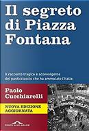Il segreto di Piazza Fontana by Paolo Cucchiarelli
