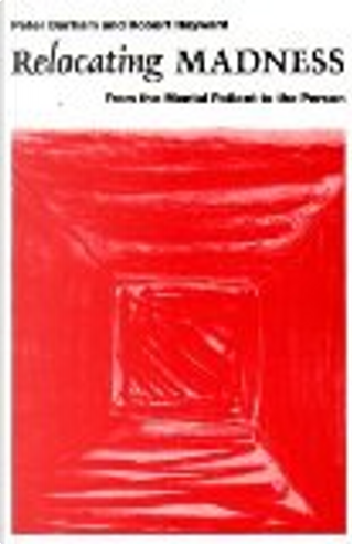 Relocating Madness by Peter Barham, Robert Hayward