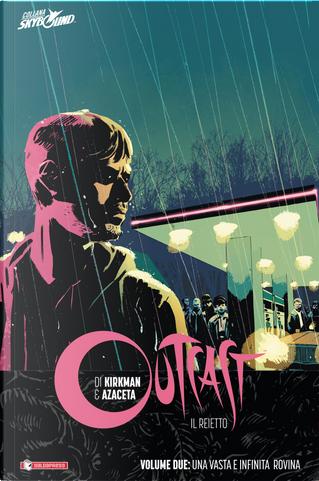Outcast - Il reietto vol. 2 by Robert Kirkman