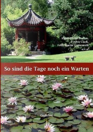 So sind die Tage noch ein Warten by Klaus-Dieter Boehm