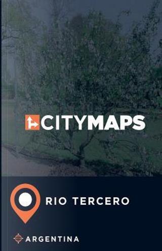 City Maps Rio Tercero Argentina by James Mcfee