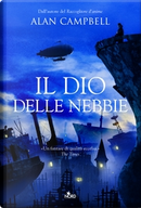 Il Dio delle nebbie by Alan Campbell