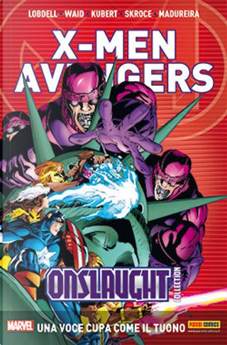 X-Men & Avengers Onslaught Collection vol. 3 by Howard Mackie, Jeph Loeb, Mark Waid, Scott Lobdell, Terry Kavanagh, Tom DeFalco