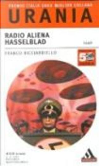 Radio aliena Hasselblad by Franco Ricciardiello