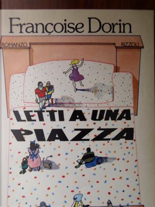 Letti a una piazza by Francoise Dorin