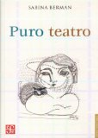 Puro teatro by Sabina Berman