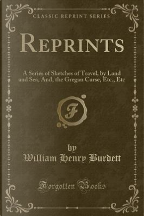 Reprints by William Henry Burdett