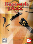 Fingerstyle Jazz by Alfred Publishing Staff