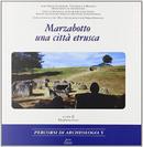 Marzabotto una città etrusca by Angelalea Malgieri, Giulia Morpurgo, Silvia Romagnoli