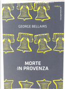 Morte in Provenza by George Bellairs