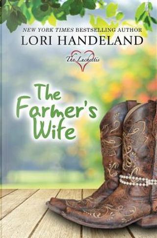 The Farmer's Wife by Lori Handeland