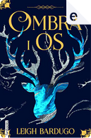 Ombra i os by Leigh Bardugo