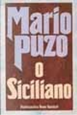 O Siciliano by Mario Puzo
