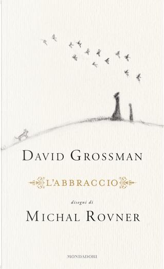 L'abbraccio by David Grossman