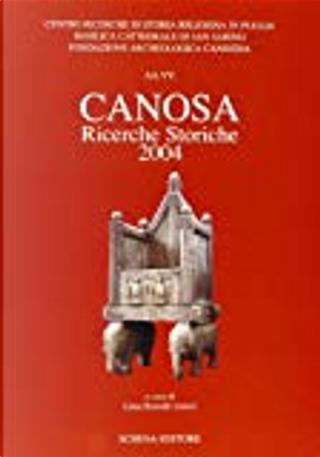 Canosa. Ricerche storiche 2004