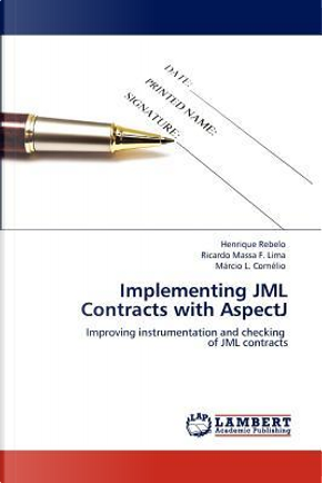 Implementing JML Contracts with AspectJ by Henrique Rebelo