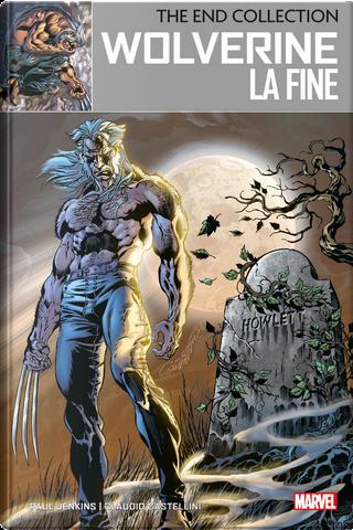Wolverine - La fine by Paul Jenkins