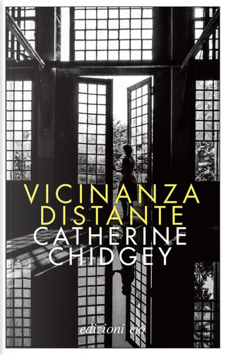 Vicinanza distante by Catherine Chidgey