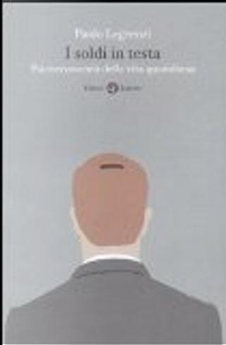 I soldi in testa by Paolo Legrenzi