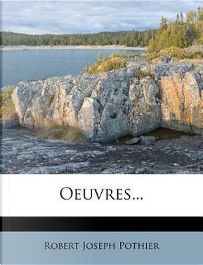 Oeuvres by Robert Joseph Pothier